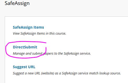 menu in decending order; SafeAssign Items, DirectSubmit, Suggest URL